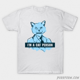 I'm A Cat Person T-Shirt